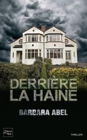 Derrière la haine, Barbara Abel