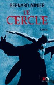 Le Cercle - Bernard Minier